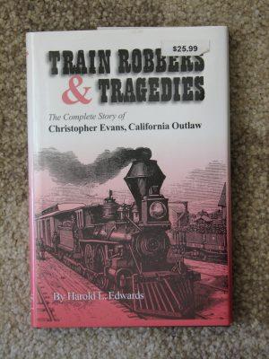 Train Robbers & Tragedies